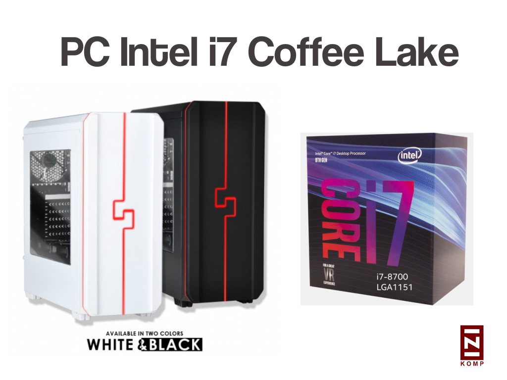 PC Intel i7 Coffee Lake