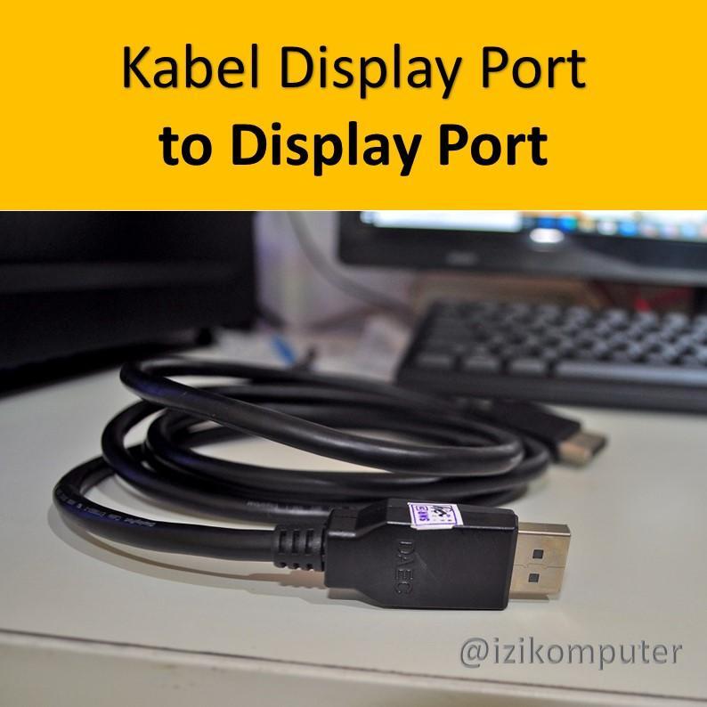 Kabel DIsplay Port to Display Port - 1